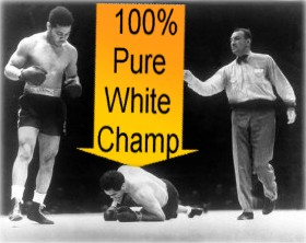 Joe Louis and the 100% Pure white heavyweight champion of the world