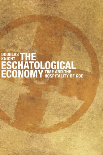 The Eschatological Economy
