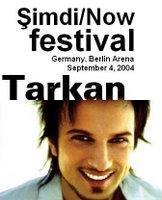 Tarkan Simdi/Now Festival Poster