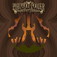 super phantom 200 Super Furry Animals – Phantom Power (2003)
