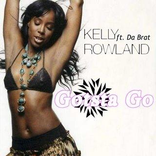 Kelly Rowland ft. Da Brat - Gotsta Go