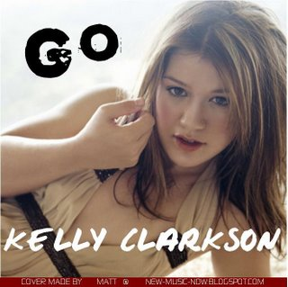 Kelly Clarkson - Go