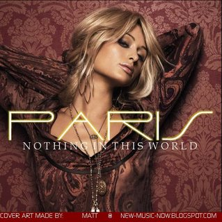 Paris Hilton - Nothing In This World (Remixes)