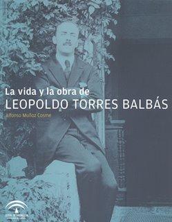 Portada del libro 'La vida y la obra de Leopoldo Torres Balbás'