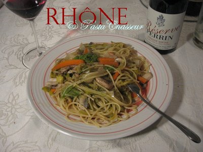 perrin reserve rouge red wine cotes du rhone pasta chicken chasseur