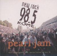 Pearl Jam - New Rock 98.5 KOME: Pearl Jam Live