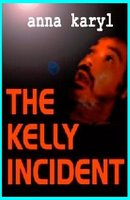 Kelly Incident, The (Book)