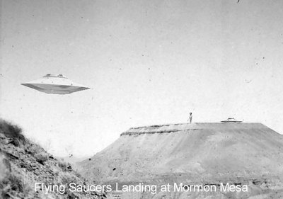 Flying Saucers Land at Mormon Mesa