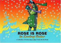 cover of Rose is Rose in Loving Color