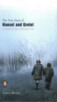cover of The True Story of Hansel and Gretel