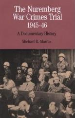 The Nuremberg War Crimes Trial, by Michael R. Marrus