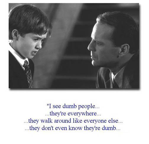 i_see_dumb_people.jpg