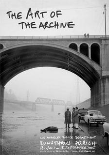 The Art of the Archive: Photographs from the Los Angeles Police Department