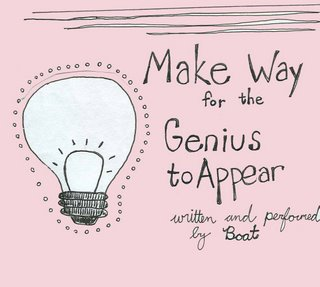Make Way For The Genius To Appear