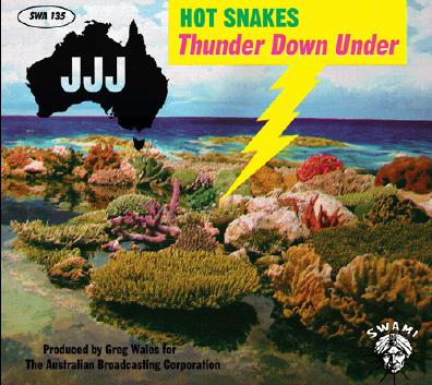 hot snakes thunder down under