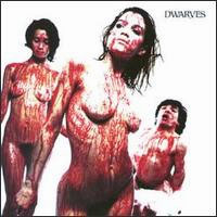 blood guts and pussy by The Dwarves