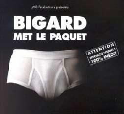 Bigard - Bigard met le paquet film complet