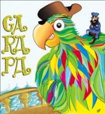 O Papagaio Garapa - Por Bérgson Frota / Fortaleza