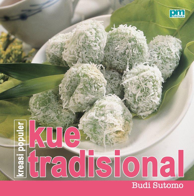 Gizi dan kuliner by budi resep aneka kue tradisional populer