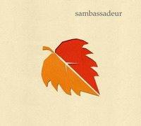 Sambassadeur - Sambassadeur