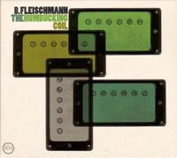 B. Fleischmann - The Humbucking Coil