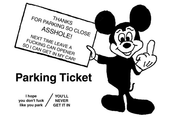 Mickey mouse can opener asshole parking ticket