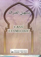 Easy Etymology published by Madrasah Arabia Islamia Azaadville