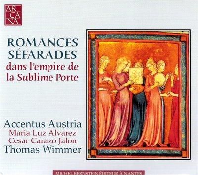 Romances Séfarades. Accentus Austria. Thomas Wimmer