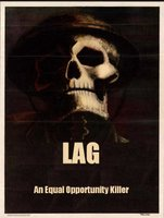 Lag. An equal opportunity killer