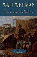 Días cruciales en América. Editorial Valdemar