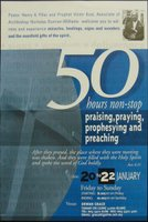 50 Hours Praising, Praying, Prophesying and Preaching