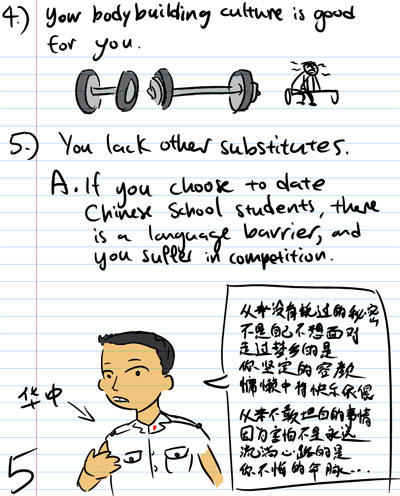 4. Your body building culture is good for you. - 5. You lack other substitues. a) If you choose to date Chinese school students, there is a language barrier, and you suffer in competition - HCI - Chinese Poem.