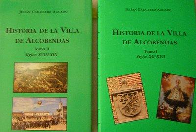 Historia de la Villa de Alcobendas, Tomo I (Siglos XII-XVII) y Tomo II(Siglos XVIII-XIX)