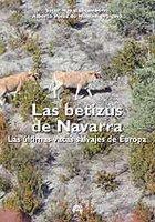 'Las betizus de Navarra. Las últimas vacas salvajes de Europa.', por Saturnino Napal Lecumberri y Alberto Pérez de Muniain Ortigosa