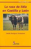 'La raza de lidia en Castilla y León', por Adolfo Rodríguez Montesinos