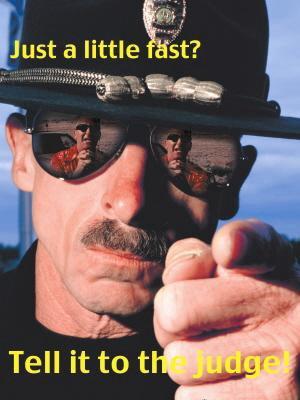 '¿Sólo un poco rápido? Eso dígaselo al juez'. Imagen: AFSC