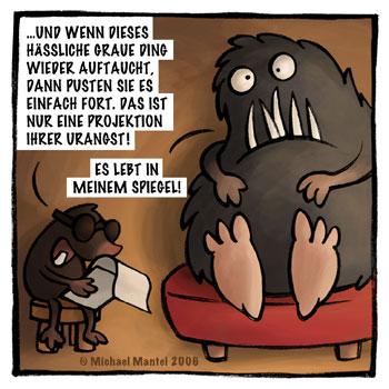 Maulwurf Psychiater Therapie Gespräch Sitzung Monster Spiegel Angst  Cartoon Cartoons Witze witzig witzige lustige Bilder Bilderwitz Bilderwitze Comic Zeichnungen lustig Karikatur Karikaturen Illustrationen Michael Mantel lachhaft Spaß Humor Witz