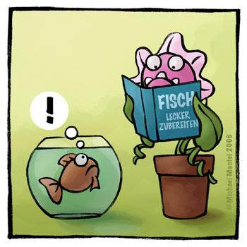 Hannibal fleischfressende Pflanze Fresspflanze Kochbuch Kochen Rezept Goldfisch Aquarium Cartoon Cartoons Witze witzig witzige lustige Bilder Bilderwitz Bilderwitze Comic Zeichnungen lustig Karikatur Karikaturen Illustrationen Michael Mantel lachhaft Spaß Humor Witz