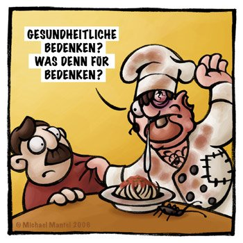 koch gast restaurant essen gesundheitliche bedenken kakerlake beschwerde küchenschabe ekelig spaghetti Cartoon Cartoons Witze witzig witzige lustige Bilder Bilderwitz Bilderwitze Comic Zeichnungen lustig Karikatur Karikaturen Illustrationen Michael Mantel lachhaft Spaß Humor Witz