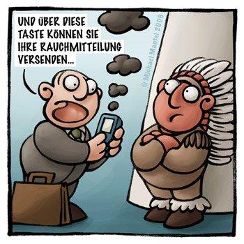 cartoon witze witzig bilder bilderwitz comic zeichnungen lustig karikatur michael mantel lachhaft vertreter verkaufen handy mobiltelefon rauchzeichen indianer tipi