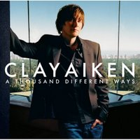Clay Aiken - A Thouand Different Ways