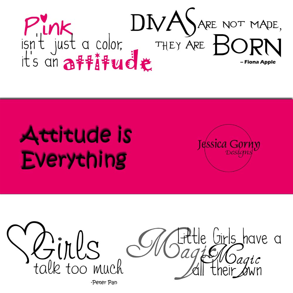 Girl With Attitude Quotes Jessica Gorny Designs Attitude Is Everything Freebie