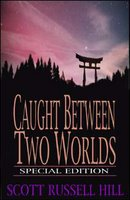caught between two worlds - special edition