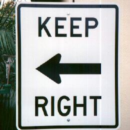 Keep Right? - Funny Sign/Picture