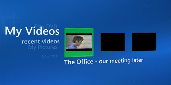 My Videos screen in Media Center