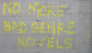no more bad genre novels