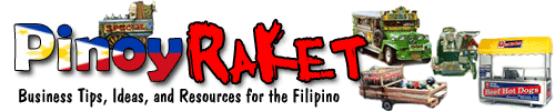 Pinoy Raket - Business Tips, Resources and Ideas for the Filipino