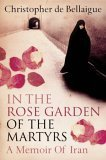 In The Rose Garden of the Martyrs - Buy this book from Amazon