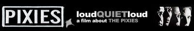 loudQUIETloud - Pixies