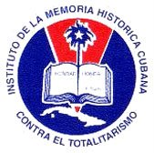 INSTITUTO DE LA MEMORIA HISTORICA DEL TOTALITARISMO CUBANO. Sitio de Asuntos Cubanos